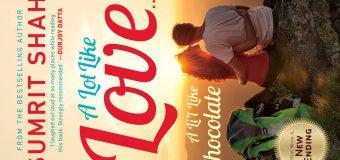 A Lot Like Love A Li'l Like Chocolate By Sumrit Shahi – A Book Review