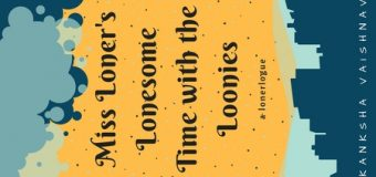 Book Review Of Akanksha Vaishnav's Miss Loner's Lonesome Time with the Loonies