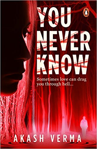 You Never Know , Akash Verma, Book Review, Online review