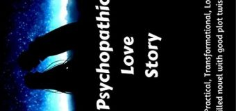 Psychopathic Love Story By Paul Roshan – A Book Review