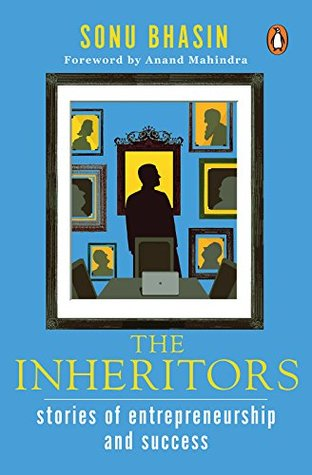 The Inheritors By Sonu Bhasin