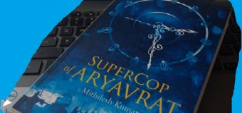 A Book Review Of Supercop Of Aryavrat Penned By Mithilesh Kumar