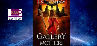 A Book Review Of Gallery Of Mothers Authored By J.S. Latshaw