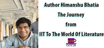 Author Himanshu Bhatia- The Journey from IIT To The World Of Literature