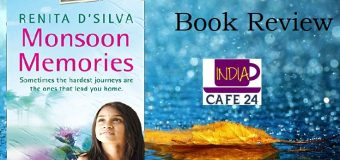 Monsoon Memories – The Debut Novel Of Renita D'Silva About Family Relations With A Twist