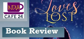 Loves Lost By Sourabh Mukherjee – A Collection Of Stories About Love Lost, Found And Even Unexpressed