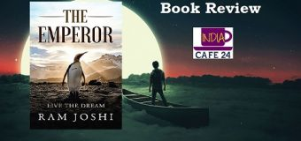 A Book Review Of The Emperor: Live The Dream By Ram Joshi-Hug your Dream To Turn It Into Reality