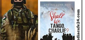 Shall We Tango, Charlie? By Chetna Lumb Bedi – A Wonderful Book Inspired By Indian Special Forces