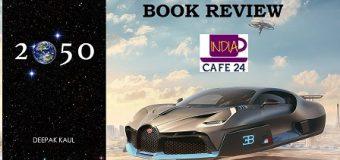 2050 By Deepak Koul – A Delightful Book That Is A Must Read