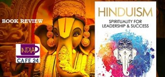 A Book Review Of Hinduism : Spirituality For Leadership And Success Authored By Pranay