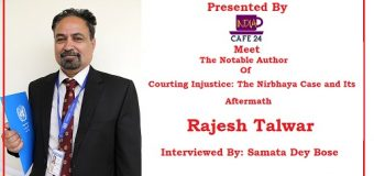 Meet The Notable Author of Courting Injustice: The Nirbhaya Case and Its Aftermath- Rajesh Talwar