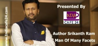 Man Of Many Facets – Meet Author Srikanth Ram