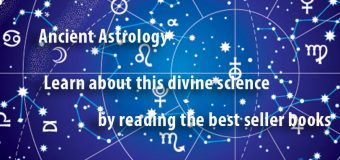 Ancient Astrology – Learn about this divine science by reading the best seller books