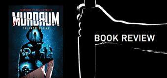 MURDRUM: The Probe Begins- Well Crafted Crime Murder Thriller
