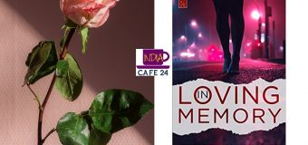 In Loving Memory By Daniel Paul Singh – A Romantic Thriller With A Who Done It Twist