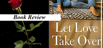 Let Love Take Over By Tomson Robert – A Unique Story About Finding Balance In Our Beliefs