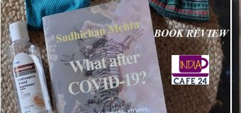 What after COVID-19?- A Book That Deserves To Get Place In Science Library