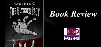 The Ulysses Pact By Karthik C – A Psychological Thriller With A Unique Storyline